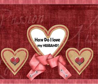 why_do_i_love_my_husband